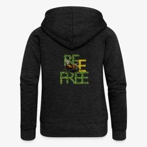 bee free bądż wolna wolny - Rozpinana bluza damska z kapturem Premium