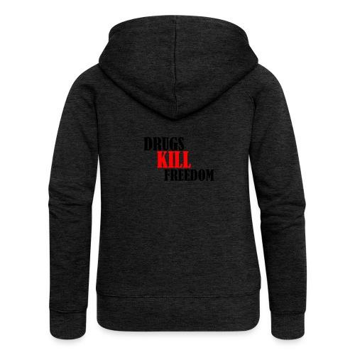 Drugs KILL FREEDOM! - Rozpinana bluza damska z kapturem Premium
