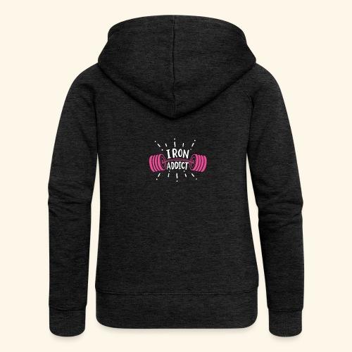 Iron Addict I VSK Funny Gym Shirt - Frauen Premium Kapuzenjacke