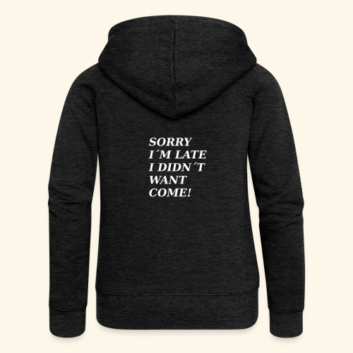 SORRY - Women's Premium Hooded Jacket