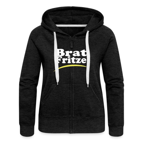 bratfritze1 - Frauen Premium Kapuzenjacke