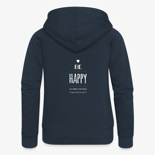 BE Happy ❤️ - Frauen Premium Kapuzenjacke