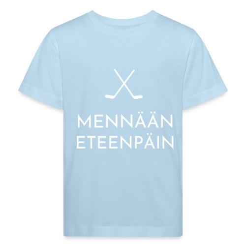 Mennaeaen eteenpaein valkoinen - Lasten luonnonmukainen t-paita