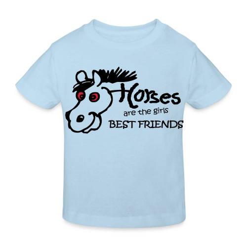 HORSES ARE THE GIRLS BEST FRIENDS - Kinder Bio-T-Shirt
