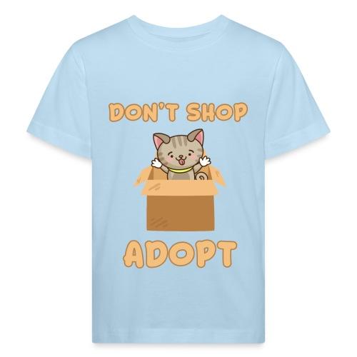 ADOBT DONT SHOP - Adoptieren statt kaufen - Kinder Bio-T-Shirt
