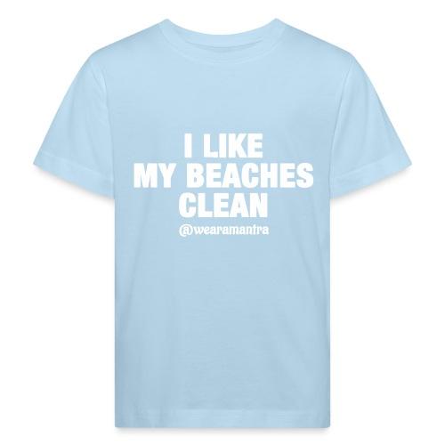 I LIKE MY BEACHES CLEAN - Maglietta ecologica per bambini