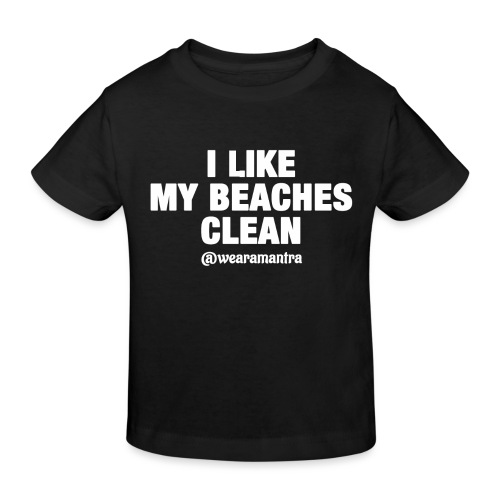 I LIKE MY BEACHES CLEAN - Maglietta ecologica per bambini