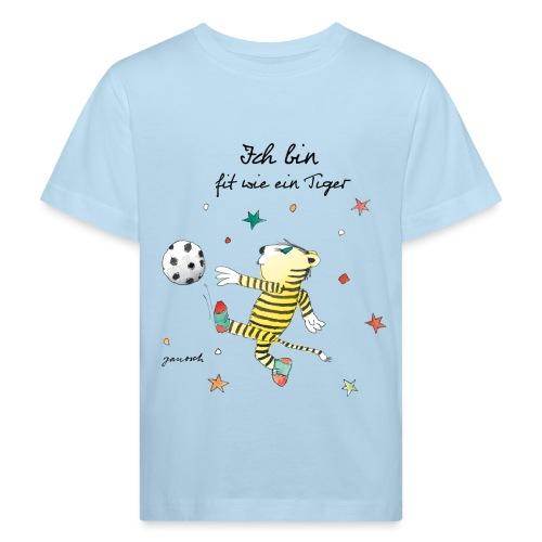 Janosch Fit Wie Der Kleine Tiger Fußball - Kinder Bio-T-Shirt