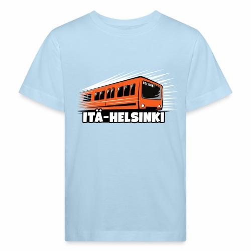 ITÄ-HELSINKI METRO T-paidat, Hupparit, lahjat ym. - Lasten luonnonmukainen t-paita