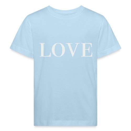 LOVE - Kids' Organic T-Shirt