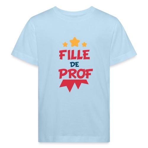 Fille de prof - T-shirt bio Enfant