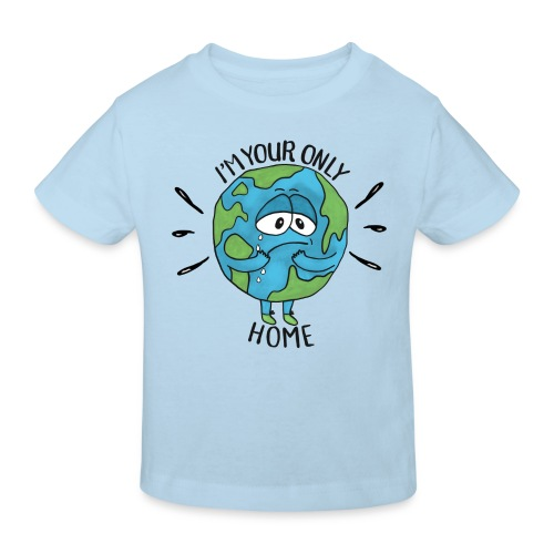 I'm your only Home - Kids' Organic T-Shirt