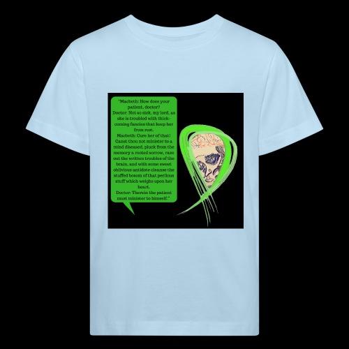 Macbeth Mental health awareness - Kids' Organic T-Shirt