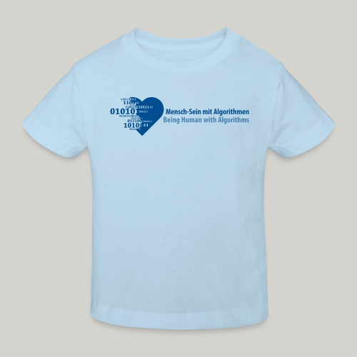 Being Human with Algorithms - Kids' Organic T-Shirt