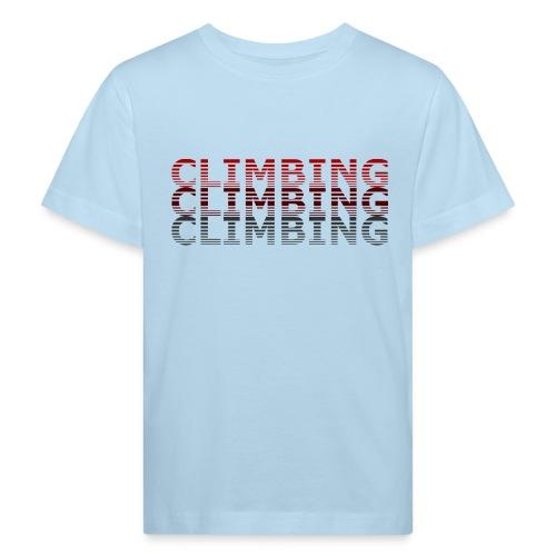Climbing - Kinder Bio-T-Shirt