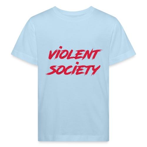 Violent Society - Kinder Bio-T-Shirt