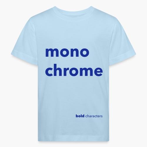 monochrome - Kinderen Bio-T-shirt