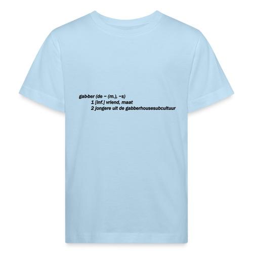 gabbers definitie - Kinderen Bio-T-shirt