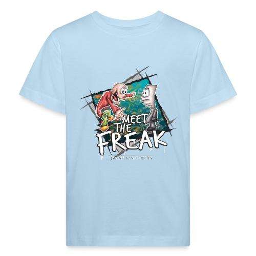 meet the freak - Kinder Bio-T-Shirt