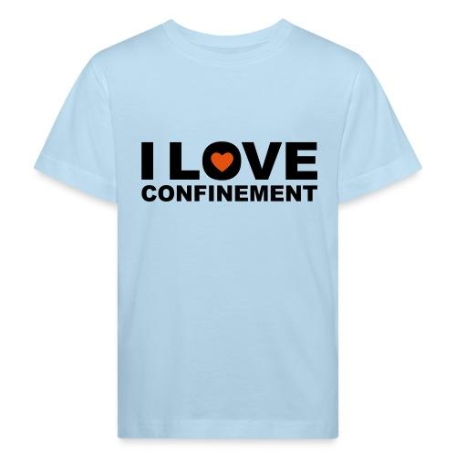 j aime le confinement - T-shirt bio Enfant