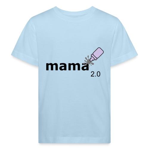 Mama_2-0 - Kinder Bio-T-Shirt