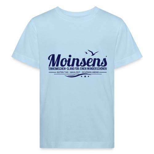 MOINSENS - Einheimischen-Slang - Kinder Bio-T-Shirt