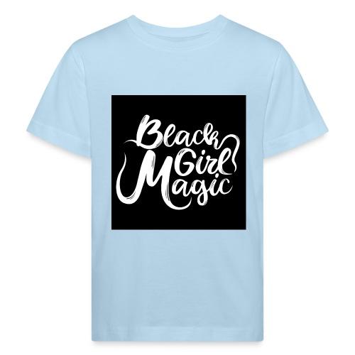 Black Girl Magic 1 White Text - Kids' Organic T-Shirt