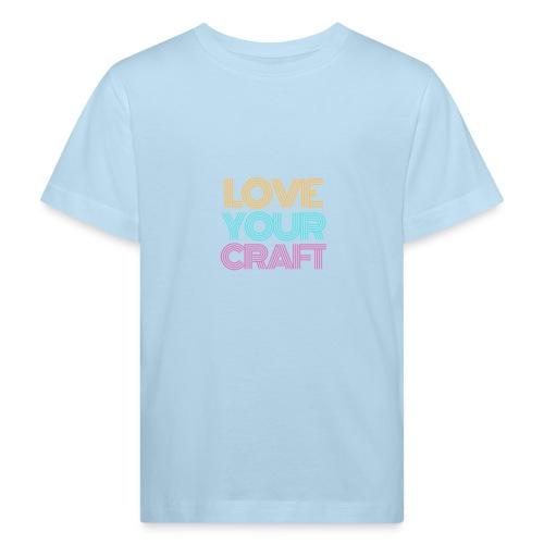 Love your craft - Maglietta ecologica per bambini