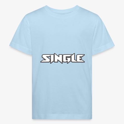 single - Kids' Organic T-Shirt
