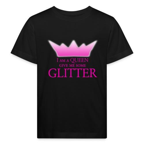 Glitter Queen - Kinder Bio-T-Shirt