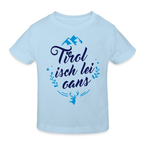Tirol isch lei oans • Nature Edition - Kinder Bio-T-Shirt