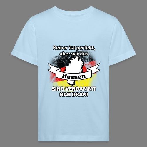 Perfekt Hessen - Kinder Bio-T-Shirt