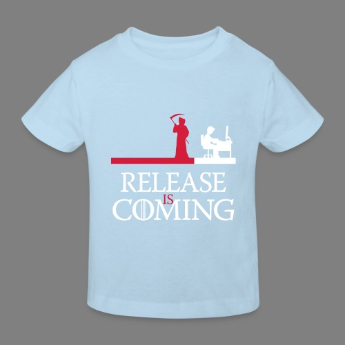release is coming - Kinder Bio-T-Shirt