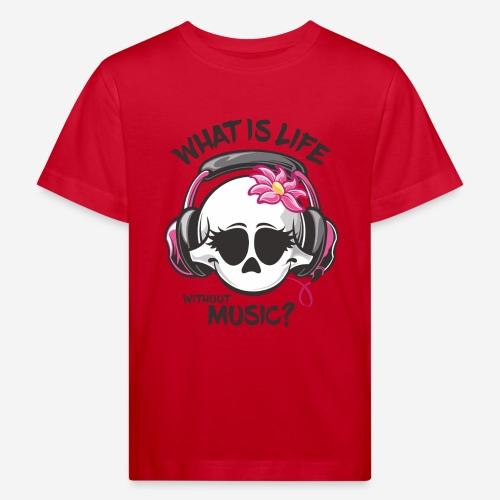Musik ist Lebensschädel - Kinder Bio-T-Shirt