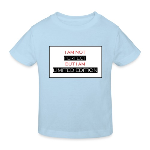 I am not perfect - but i am limited edition - Kinderen Bio-T-shirt
