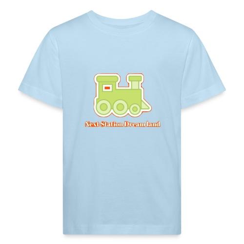 Next Station Dream country - Kids' Organic T-Shirt