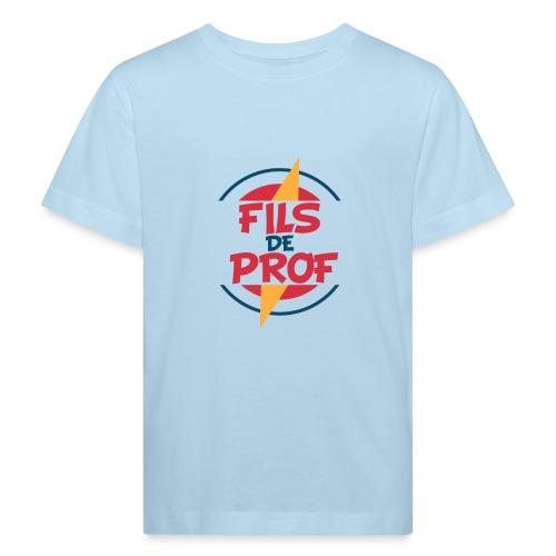 Fils de prof - T-shirt bio Enfant