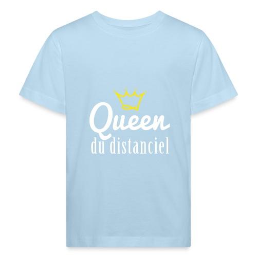 Queen du distanciel - T-shirt bio Enfant