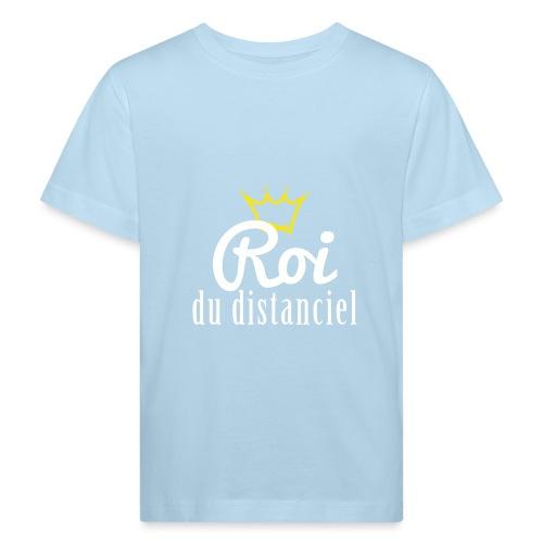 Roi du distanciel - T-shirt bio Enfant