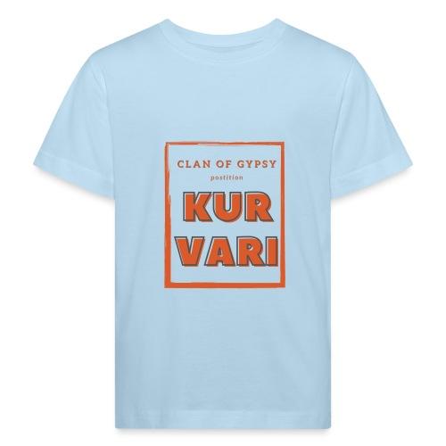 Clan of Gypsy - Position - Kurvari - Kinder Bio-T-Shirt