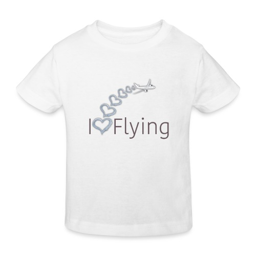 I love flying - Kids' Organic T-Shirt