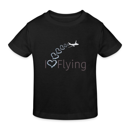 I love flying - Kids' Organic T-Shirt