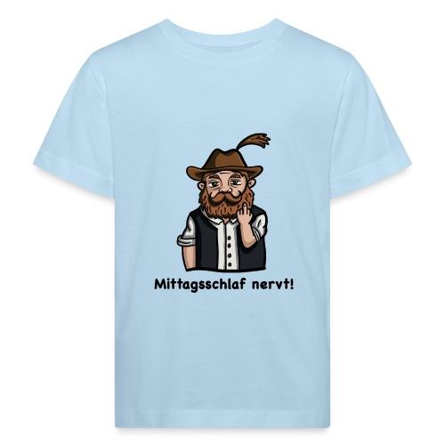 Mittagsschlaf nervt - Kinder Bio-T-Shirt