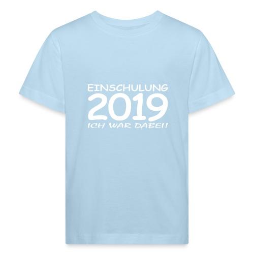 Einschulung 2019 - Kinder Bio-T-Shirt
