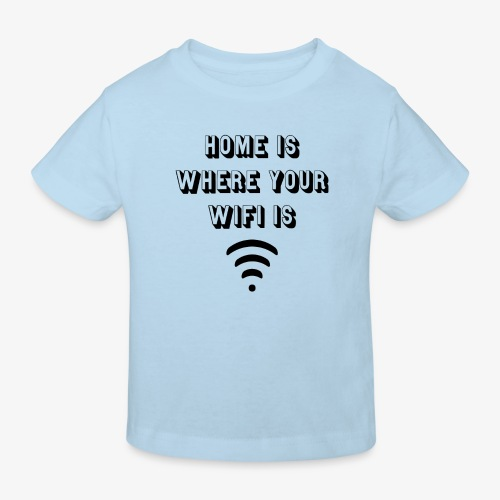 T-shirt home is where your wifi is - Kinderen Bio-T-shirt