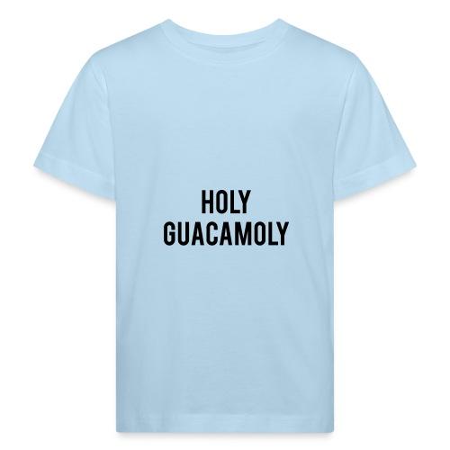 holy guacamoly - Kinderen Bio-T-shirt