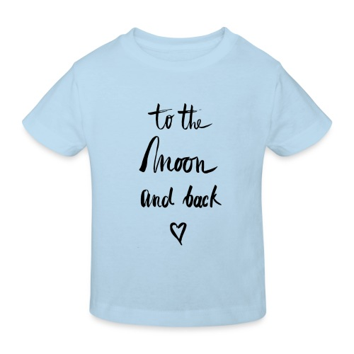 To the moon and back - Kinder Bio-T-Shirt