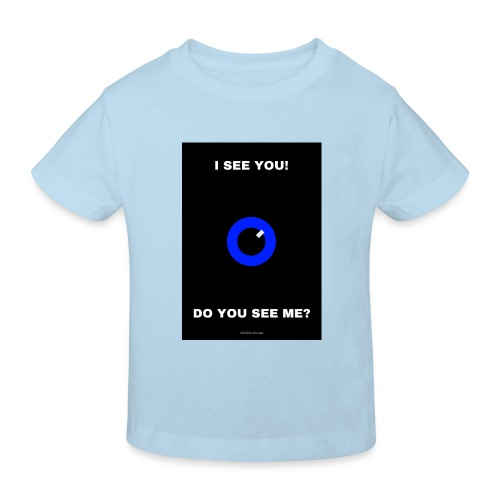 I SEE YOU! DO YOU SEE ME? - Ekologisk T-shirt barn