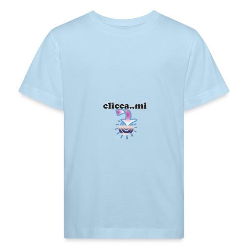 cliccami - Maglietta ecologica per bambini