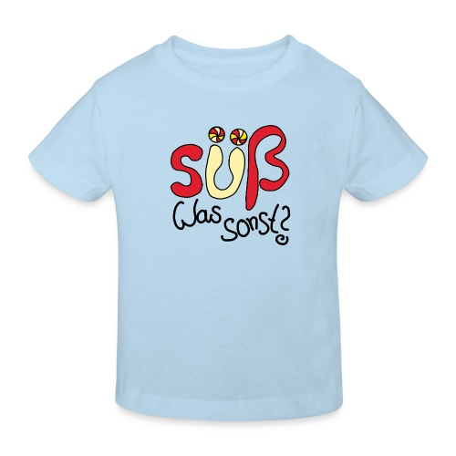 Suess was sonst - Kinder Bio-T-Shirt